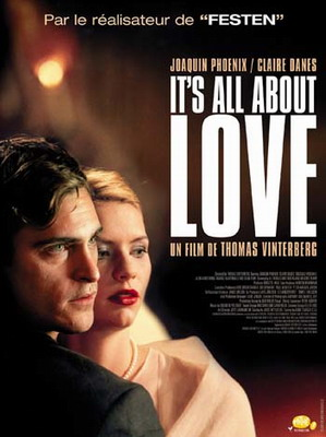 Всё о любви / It's All About Love (2002)