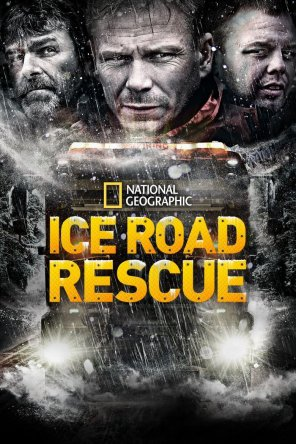 Ледяная дорога / Ice Road Rescue (Сезон 1-5) (2015)